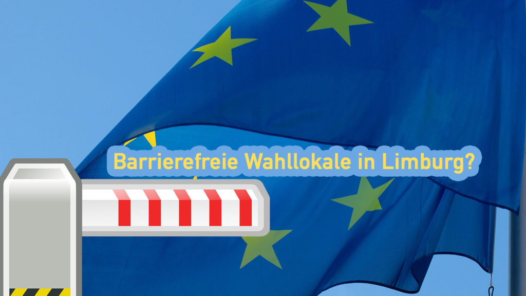 Barrierefreie Wahllokale in Limburg?