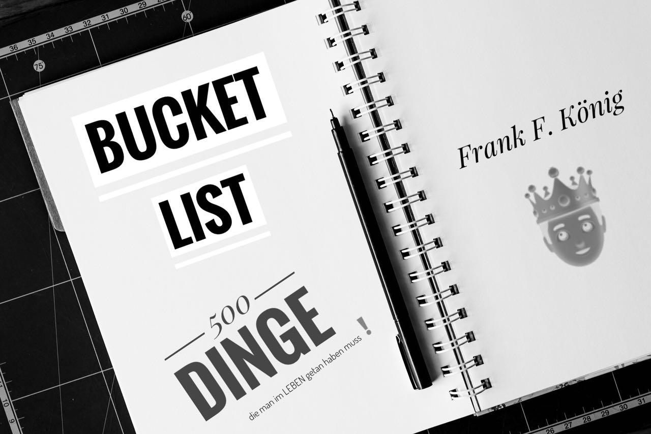 Meine Bucket List