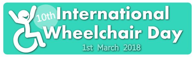 International Wheelchair Day is always 1st March 2018