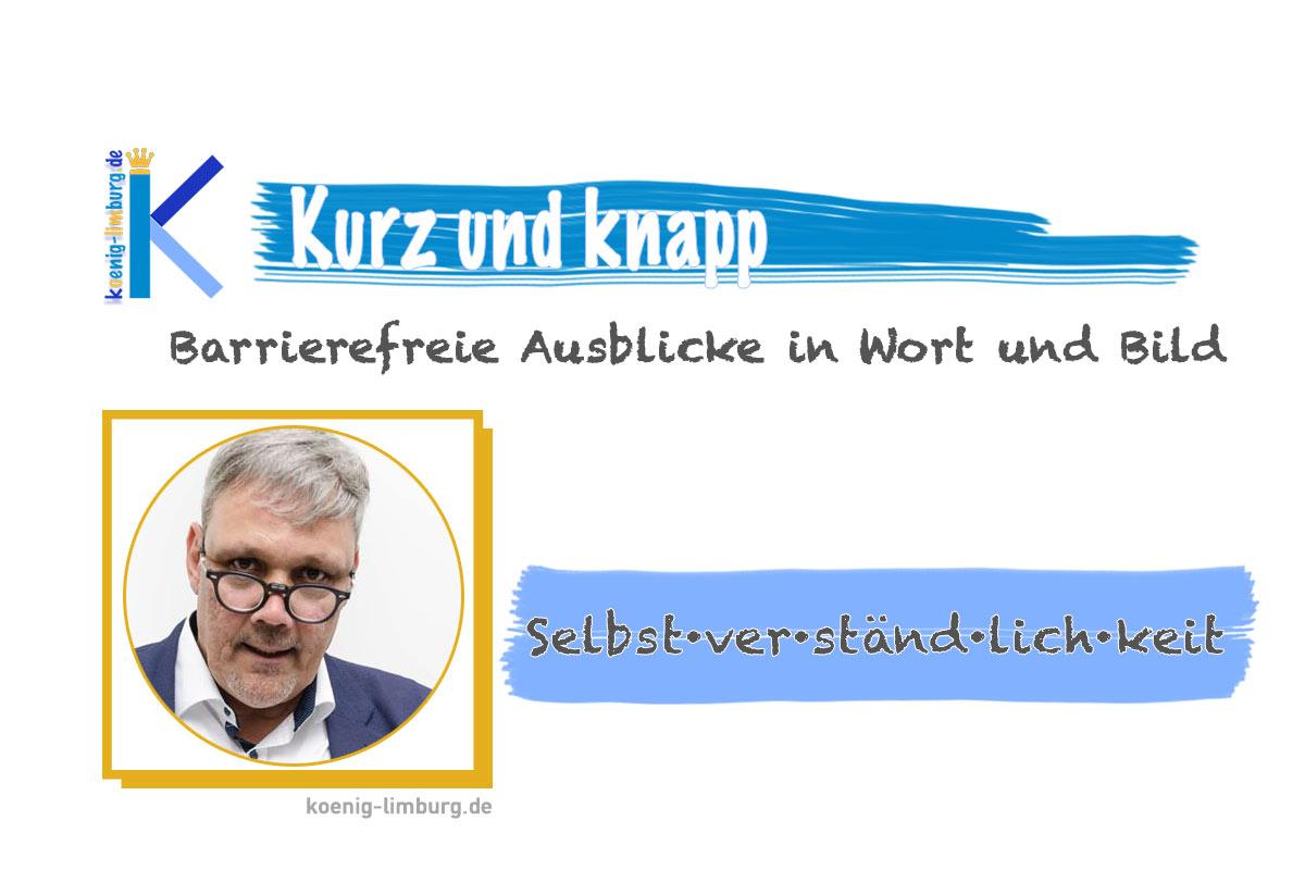 Selbst·ver·ständ·lich·keit