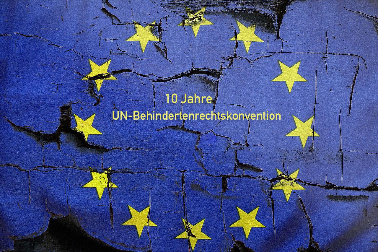 10 Jahre UN-Behindertenrechtskonvention
