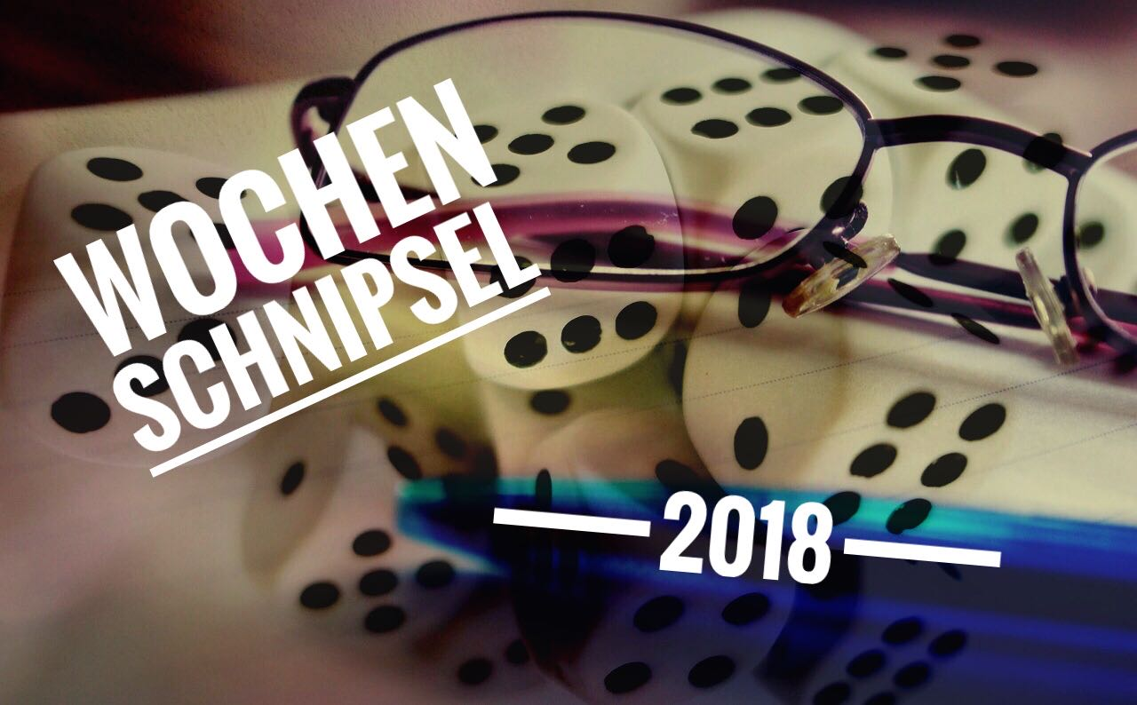 Wochen Schnipsel 01-2018