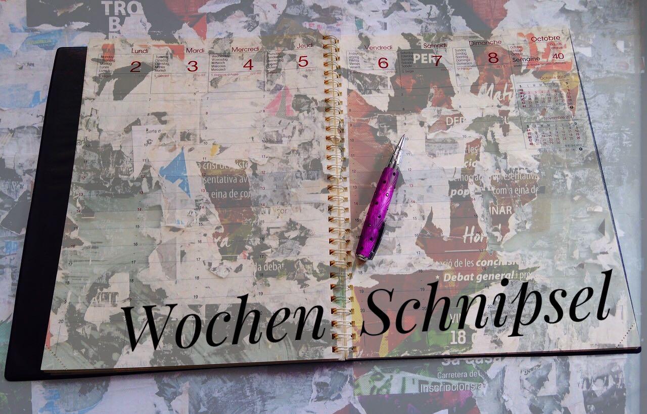 Wochen Schnipsel 52. KW 2017