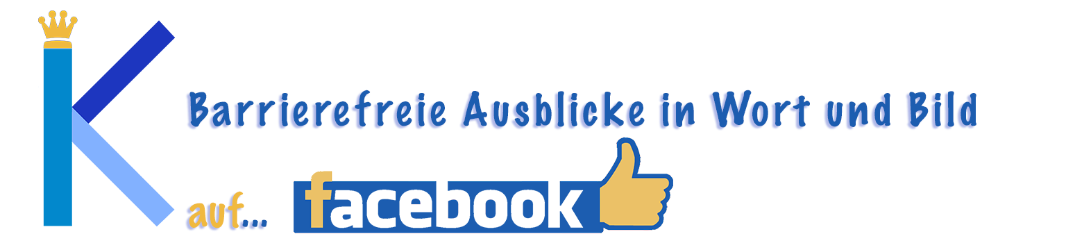 Barrierefreie Ausblicke in Wort und Bild auf Facebook