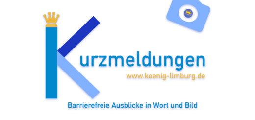 Kurzmeldungen - Barrierefreie Ausblicke in Wort und Bild