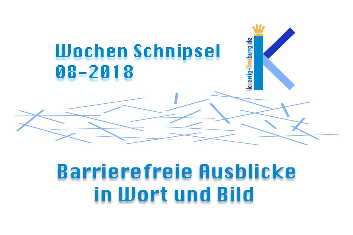 Wochen Schnipsel 08-2018